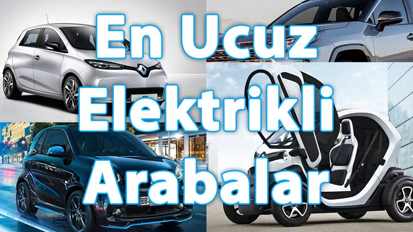 En Ucuz Elektrikli Arabalar